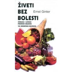 Živeti bez bolesti - Ernst Ginter