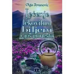 Lečenje lekovitim biljem i još ponešto - Olga Jovanović