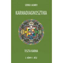 SZERGEJ LAZAREV - KARMADIAGNOSZTIKA - TISZTA KARMA 2/1