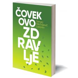 S.N. Lazarev: Čovekovo zdravlje - e-knjiga