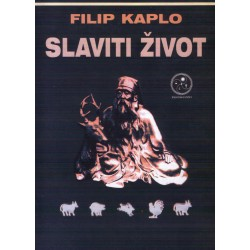 Filip Kaplo: Slaviti život
