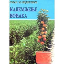 Kalemljenje voćaka - Jovan M. Medigović, dipl. inž. agr.