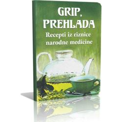 GRIP-PREHLADA - Recepti iz riznice narodne medicine