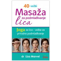 Masaža za podmlađivanje lica - joga za lice: dr Liza Marvel