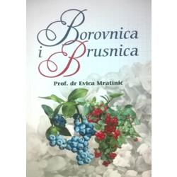 Borovnica i brusnica - dr Evica Mratinić