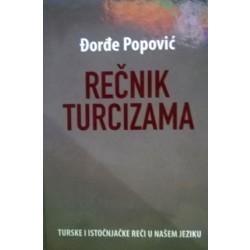 REČNIK TURCIZAMA Đorđe Popović