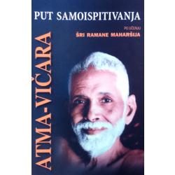 Atma Vičara - put samoispitivanja po učenju Šri Ramane Maharšija