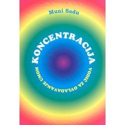 Koncentracija - Muni Sadu