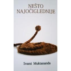Nešto najočiglednije - Svami Muktananda